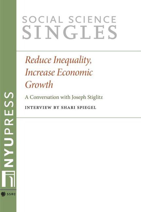 Reduce Inequality, Increase Economic Growth