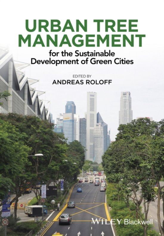 Urban Tree Management - for the Sustainable Development of Green Cities
