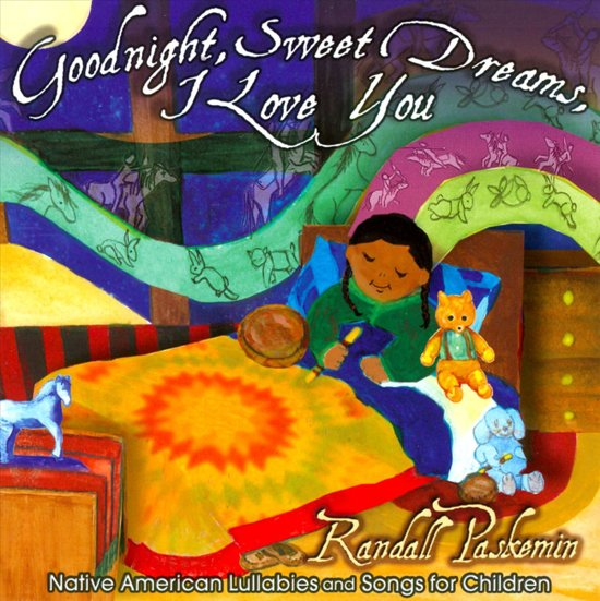 Bolcom Goodnight Sweet Dreams I Love You Randall Paskemin Cd