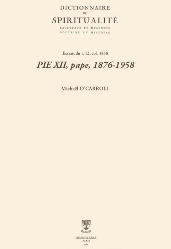 PIE XII, pape, 1876-1958