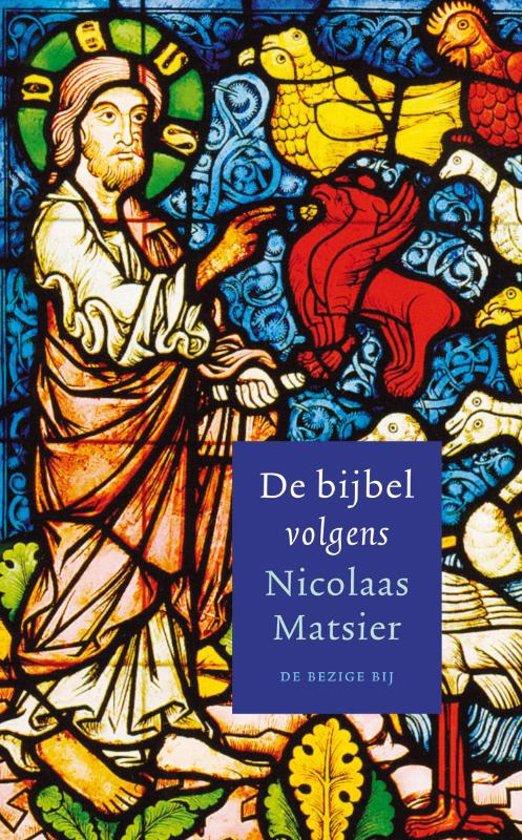 De bijbel volgens Nicolaas Matsier