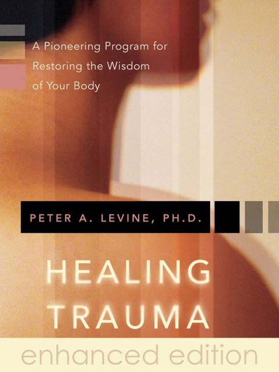 Boek cover Healing Trauma van Peter A. Levine, Ph.D. (Onbekend)