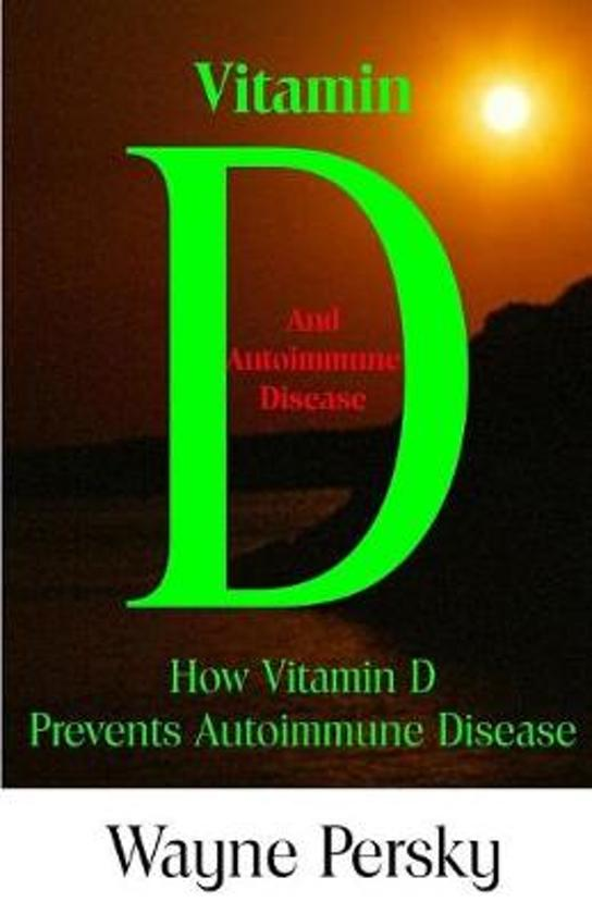 Vitamin D Deficiency and Autoimmune Disease