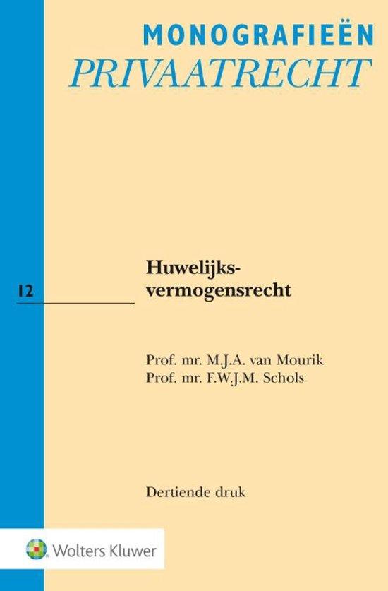 Huwelijksvermogensrecht - M.J.A. van Mourik