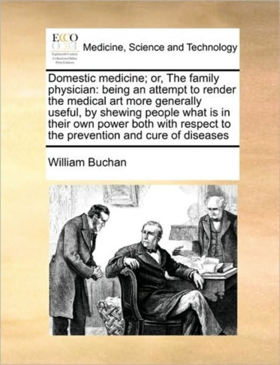 Domestic Medicine; Or, the Family Physician