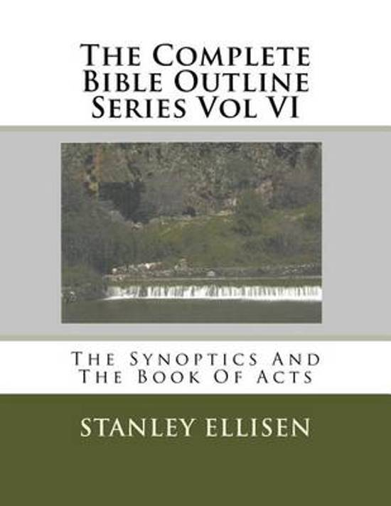 The Complete Bible Outline Series Vol VI