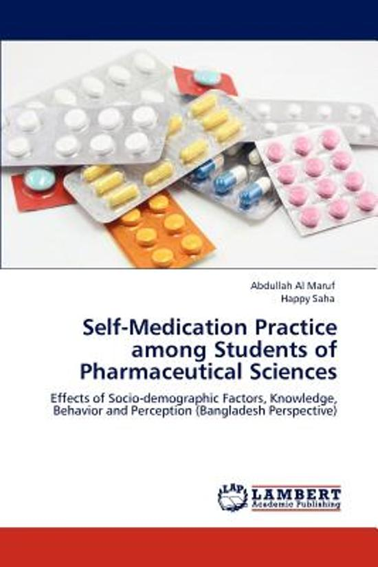 Self-Medication Practice Among Students of Pharmaceutical Sciences