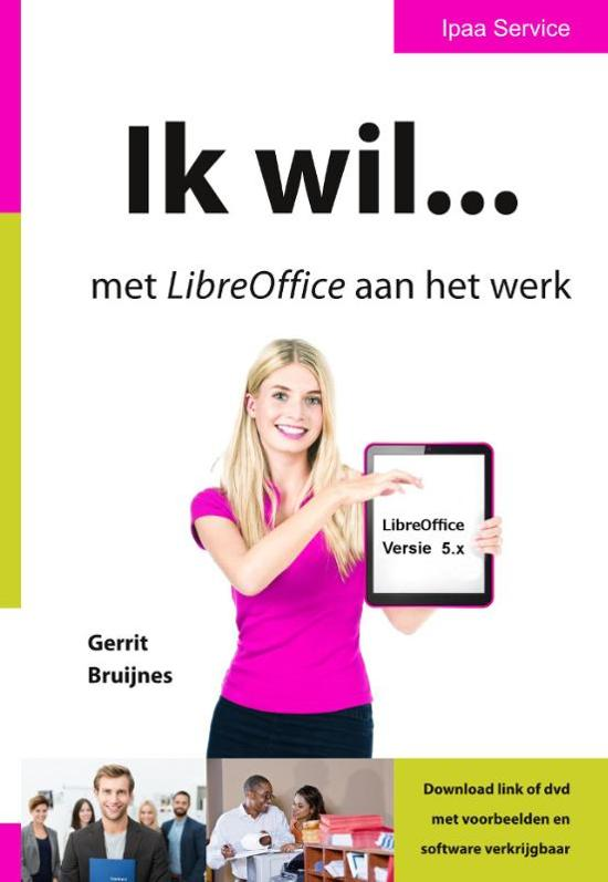Ik wil... met LibreOffice aan het werk