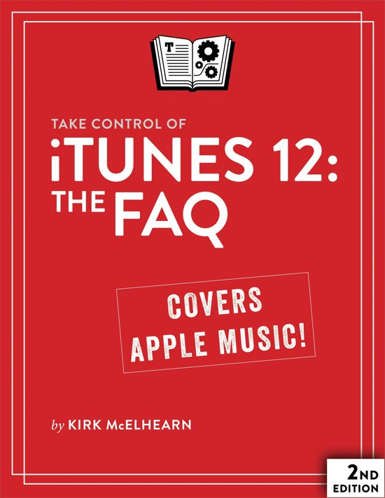 Take Control of iTunes 12: The FAQ