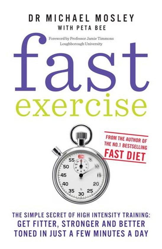 Boek cover Fast Exercise van Dr Michael Mosley (Onbekend)