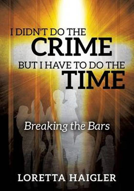 I Didn't Do the Crime But I Have to Do the Time