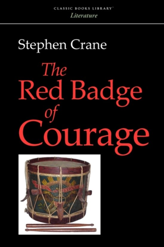 the changes characters go through in stephen cranes the red badge of courage