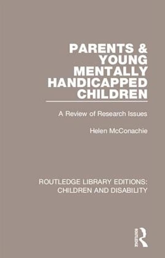 Parents and Young Mentally Handicapped Children