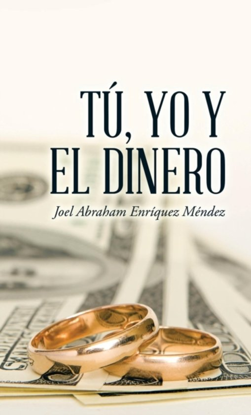 T�, Yo y El Dinero