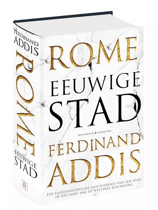 Boek cover Rome, eeuwige stad van Ferdinand Addis (Hardcover)