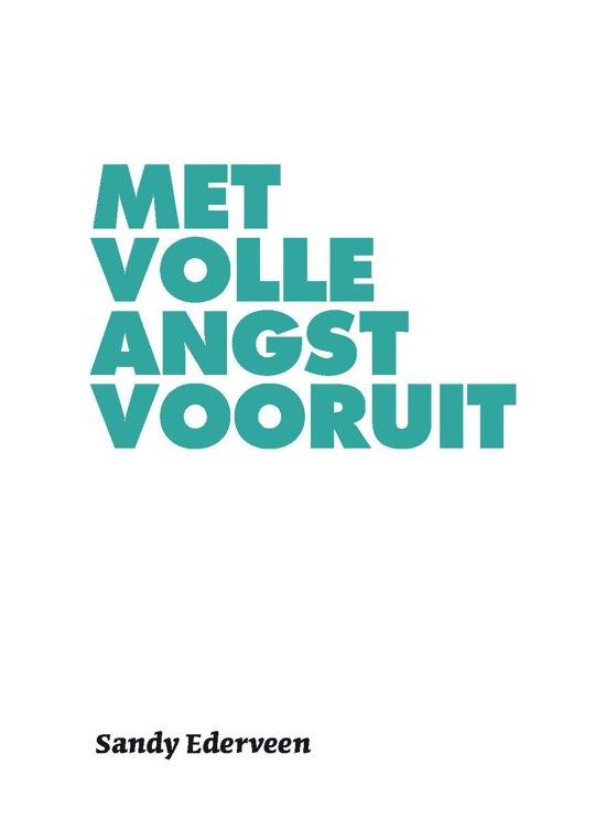 Bol Com Met Volle Angst Vooruit Sandy Ederveen 9789082771909