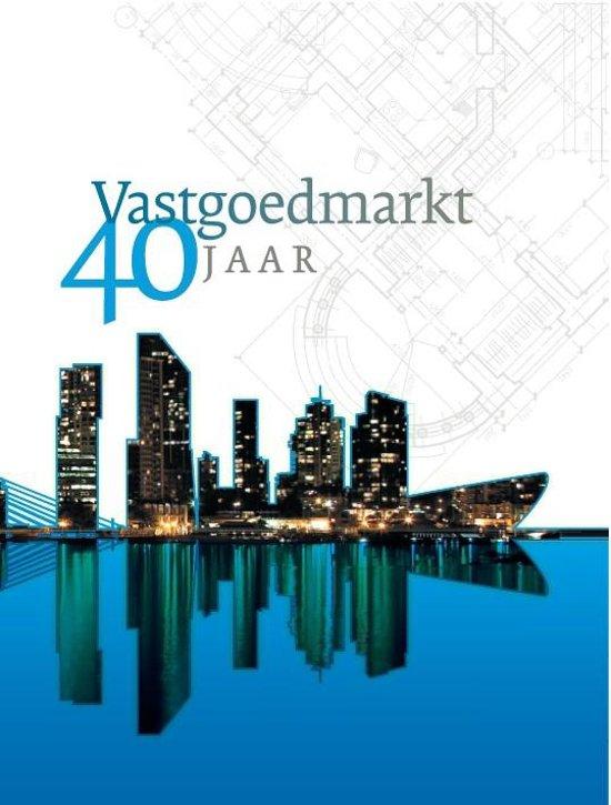 Vastgoedmarkt 40 jaar