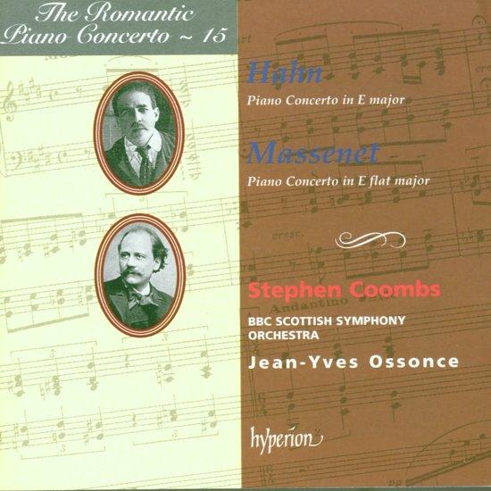The Romantic Piano Concerto 15 - Hahn, Massenet / Coombs
