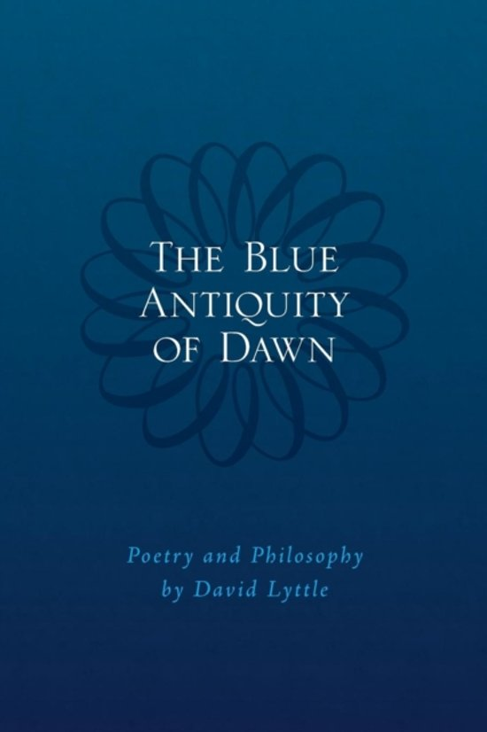 The Blue Antiquity of Dawn - Poetry and Philosophy