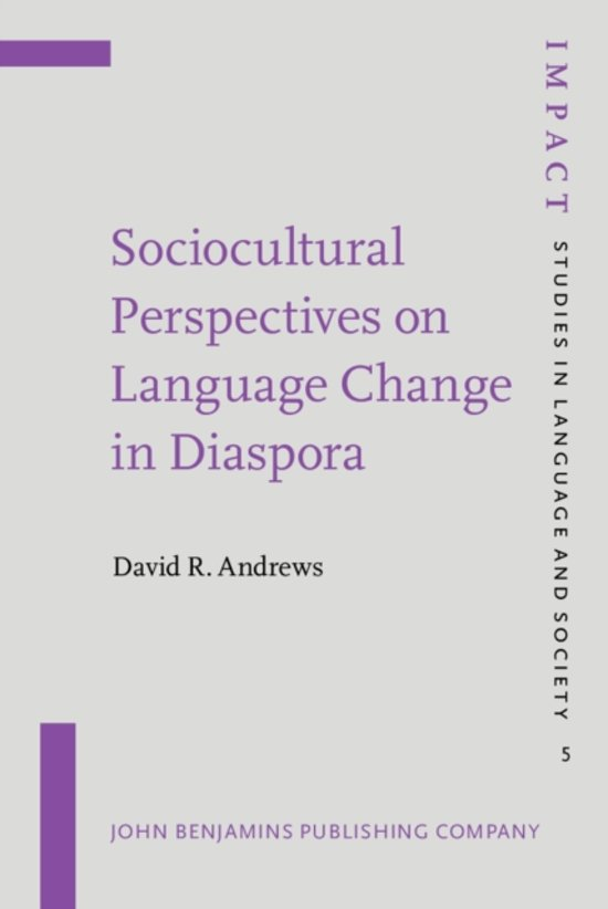 Sociocultural Perspectives on Language Change in Diaspora