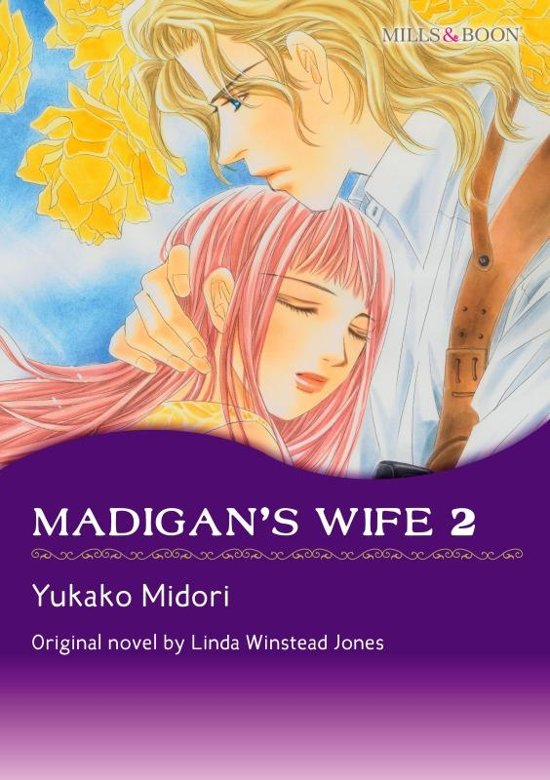 MADIGAN'S WIFE 2