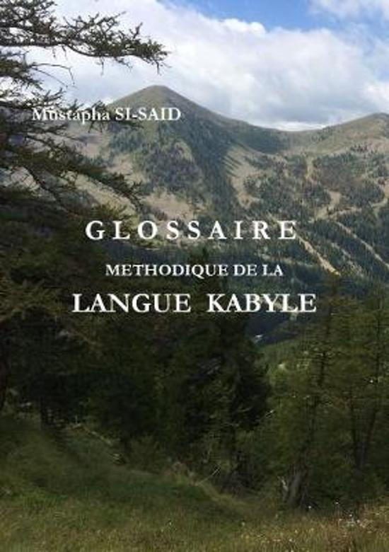 Glossaire Methodique de la Langue Kabyle (R)