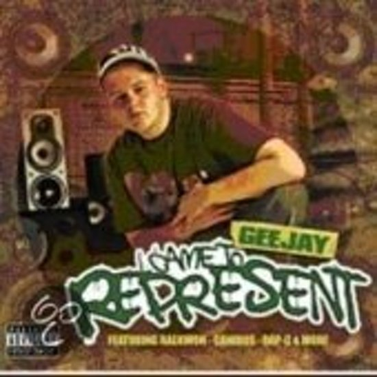 Geejay - Came To Represent