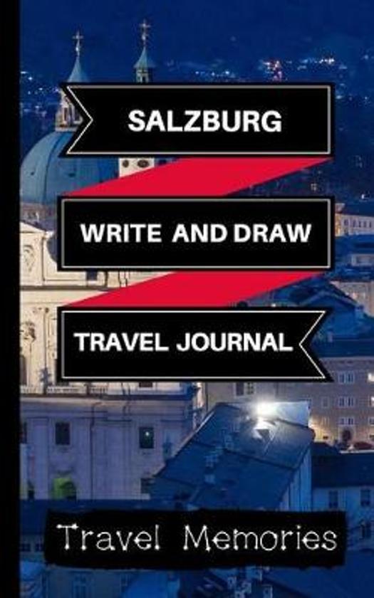 Salzburg Write and Draw Travel Journal