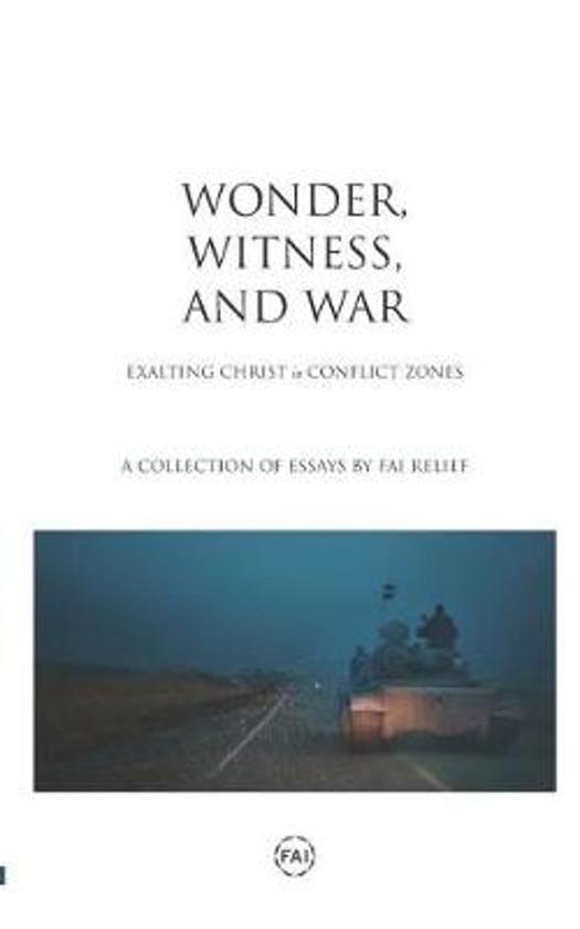 Wonder, Witness, and War