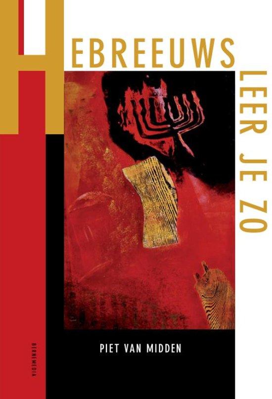 Boek cover Hebreeuws leer je zo van Piet van Midden (Paperback)