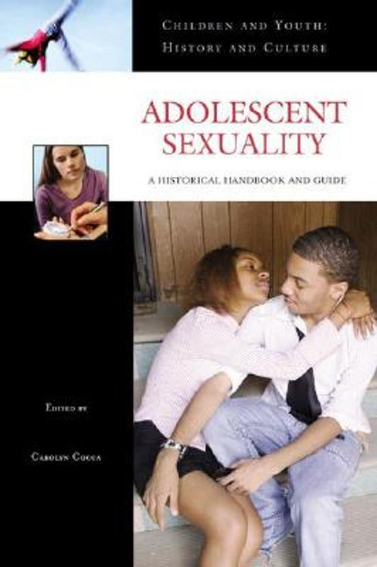 adolescent sexuality Adolescent sexuality robert j bidwell, md january 2003 return to table of contents case 1: this is a 17 year old male who has been in a year-long relationship.