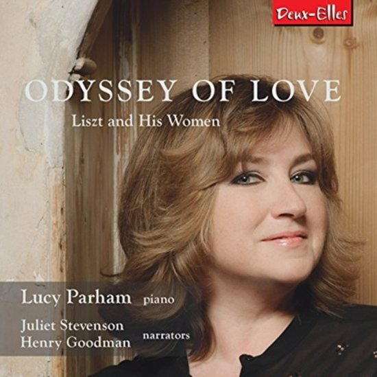 Odyssey Of Love - Liszt And His Women