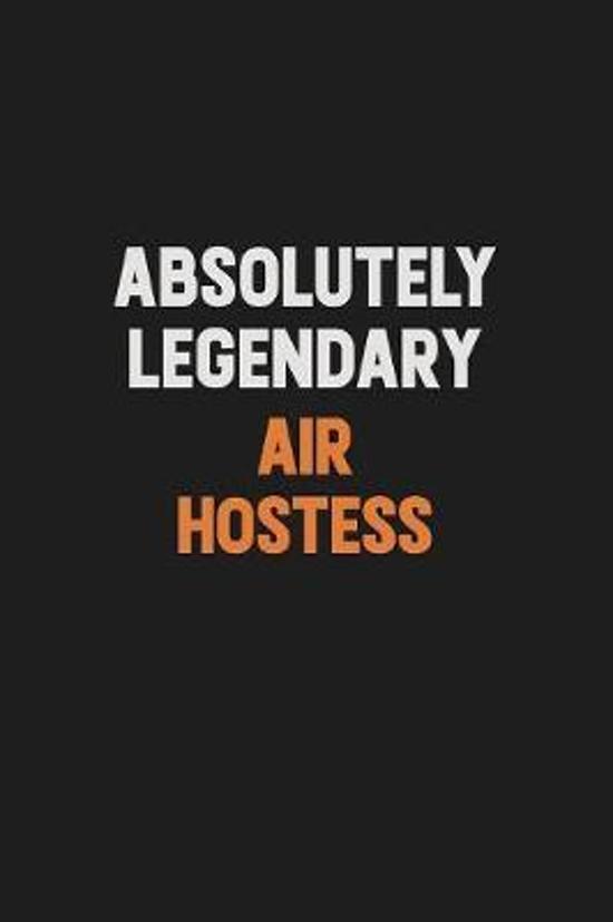 Absolutely Legendary Air Hostess