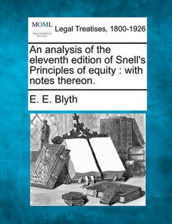 An Analysis of the Eleventh Edition of Snell's Principles of Equity