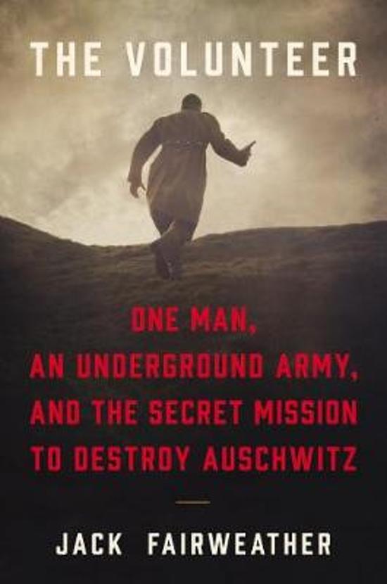 Boek cover The Volunteer van Jack Fairweather (Hardcover)