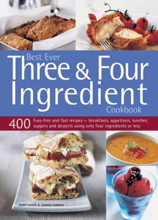 Boek cover Best Ever Three & Four Ingredient Cookbook van Jenny White (Paperback)