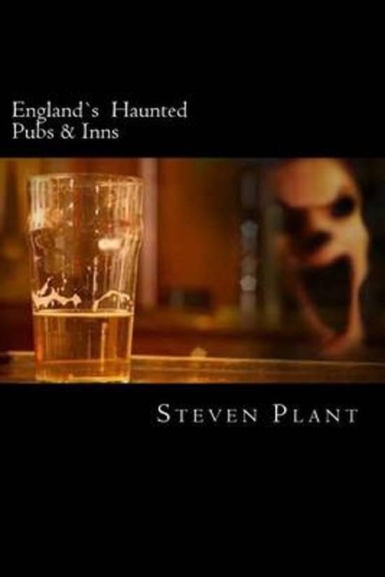 England's Haunted Pubs & Inns