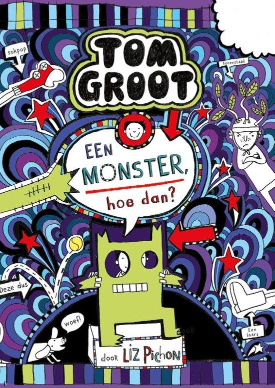 Tom Groot 15 - Een monster, hoe dan?