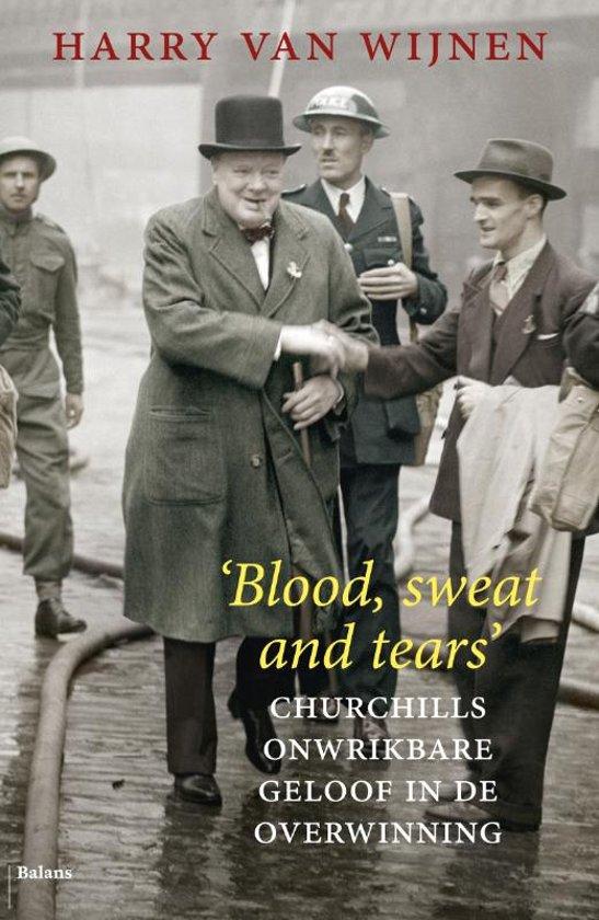 'Blood, sweat and tears'