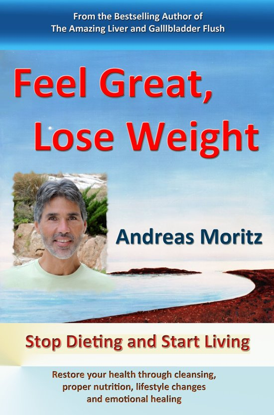 Andreas Moritz De Ongelooflijke Lever En Galblaaszuivering Ebook