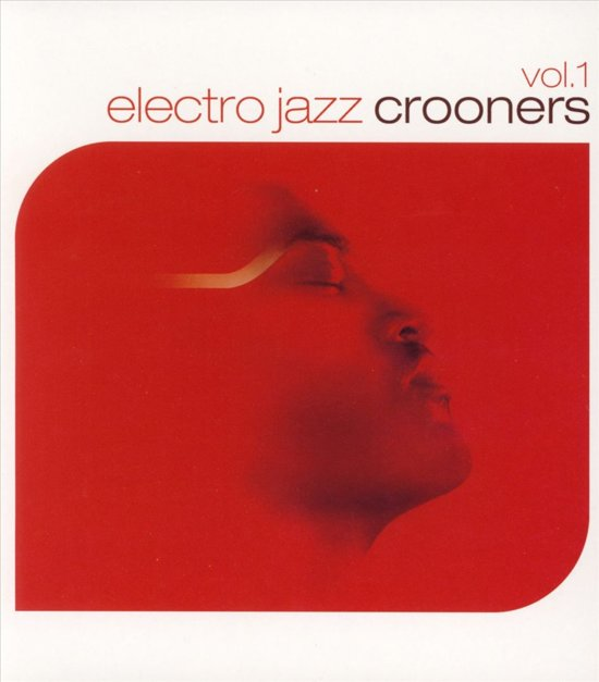 Electro Jazz Crooners, Feat. Terry Callier, Shaun Escoffery A.O.