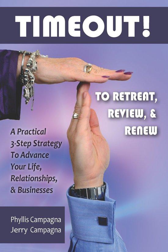 TIMEOUT! To Retreat, Review & Renew