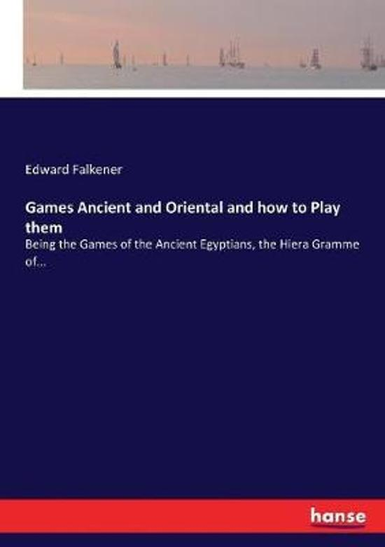 Games Ancient and Oriental and how to Play them