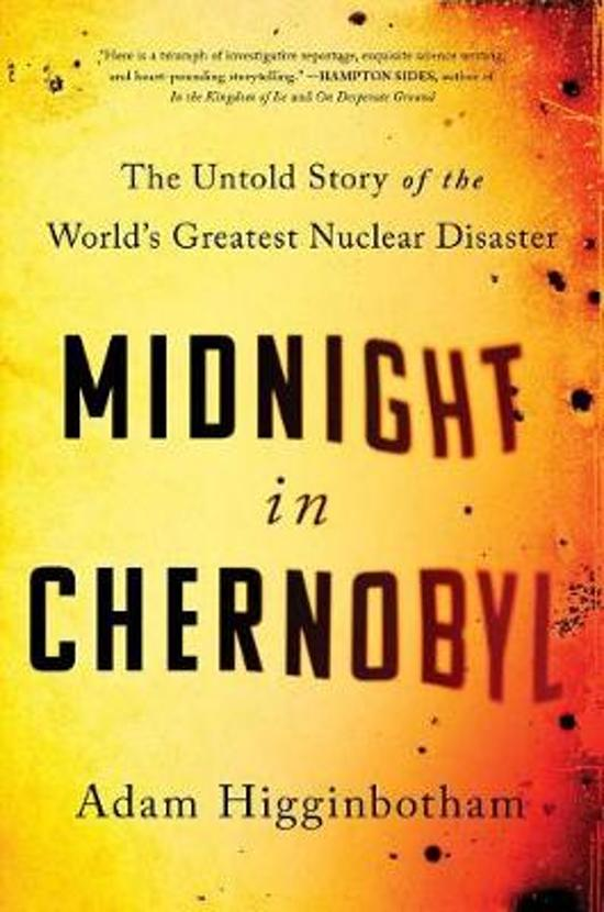 Boek cover Midnight in Chernobyl van Adam Higginbotham (Hardcover)