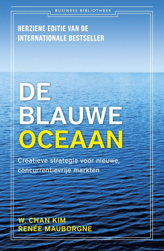 Business Bibliotheek De blauwe oceaan