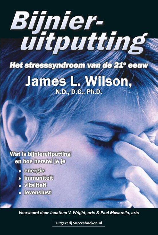 Boek cover Bijnieruitputting van James L. Wilson (Paperback)