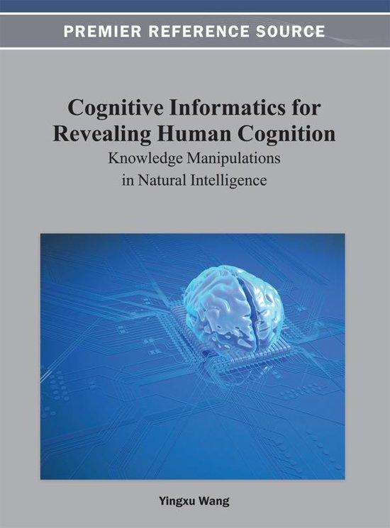 Cognitive Informatics for Revealing Human Cognition