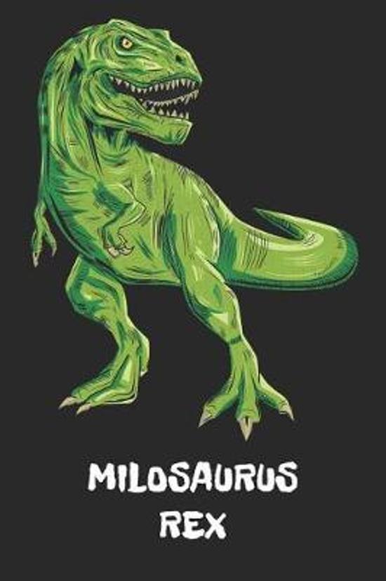 Milosaurus Rex