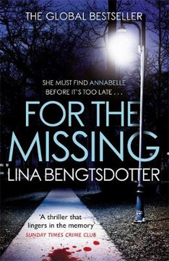 Boek cover For the Missing van Lina Bengtsdotter (Paperback)