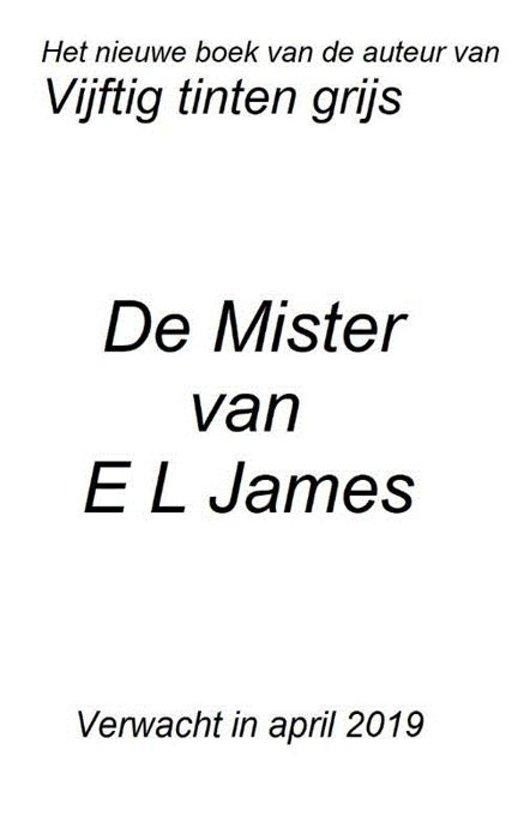 Boek cover De Mister van E L James (Paperback)